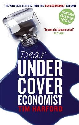 The Dear Undercover Economist by Tim Harford