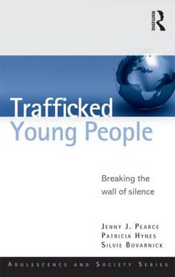 Trafficked Young People by Jenny J. Pearce
