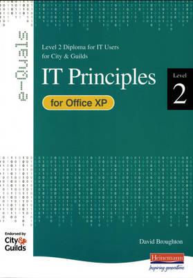 e-Quals Level 2 Office XP: IT Principles by David Broughton