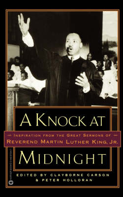 Knock at Midnight: Inspiration from the Great Sermons of Reverend Martin Luther King, Jr by Martin Luther King Jr