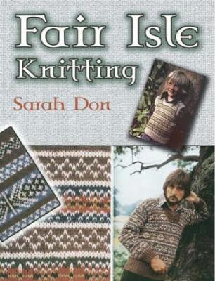 Fair Isle Knitting by Sarah Don