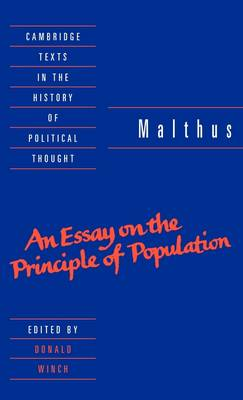 Malthus: 'An Essay on the Principle of Population' by T. R. Malthus