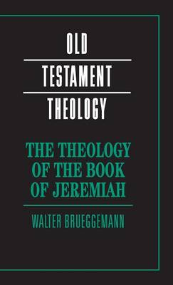 Theology of the Book of Jeremiah book