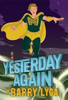 Archvillain #3: Yesterday Again by Barry Lyga