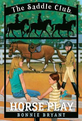 Saddle Club 007 by Bonnie Bryant