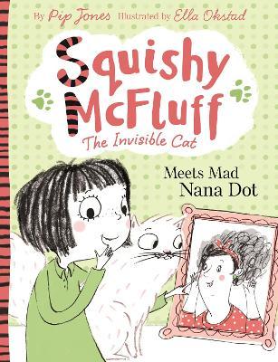 Squishy McFluff: Meets Mad Nana Dot book