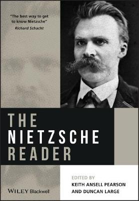 The Nietzsche Reader by Keith Ansell-Pearson