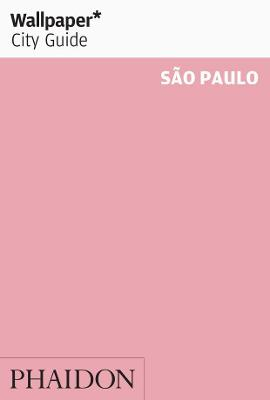 Wallpaper* City Guide Sao Paulo 2014 by Wallpaper*