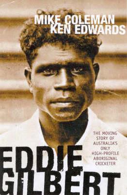 Eddie Gilbert by Mike Colman