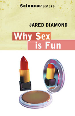 Why Is Sex Fun? book