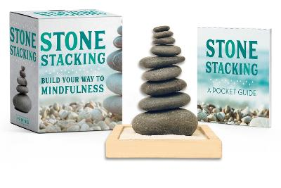 Stone Stacking: Build Your Way to Mindfulness by Christine Kopaczewski