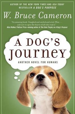 A Dog's Journey by W Bruce Cameron
