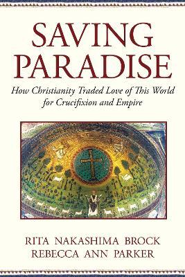 Saving Paradise by Rita Nakashima Brock