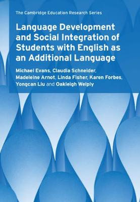 Language Development and Social Integration of Students with English as an Additional Language by Michael Evans