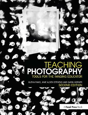 Teaching Photography by Glenn M. Rand