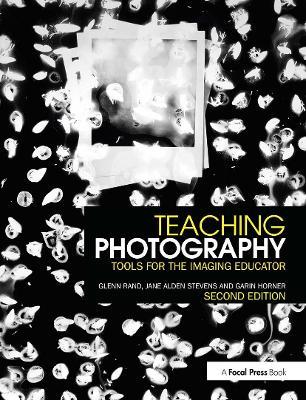 Teaching Photography by Glenn M. Rand