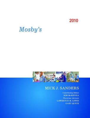 Mosby's Paramedic Textbook by Mick J. Sanders