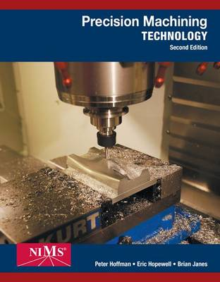 Precision Machining Technology by Peter Hoffman