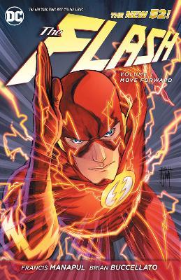 The Flash Volume 1: Move Forward TP (The New 52) by Brian Buccellato