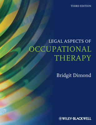 Legal Aspects of Occupational Therapy by Bridgit C. Dimond
