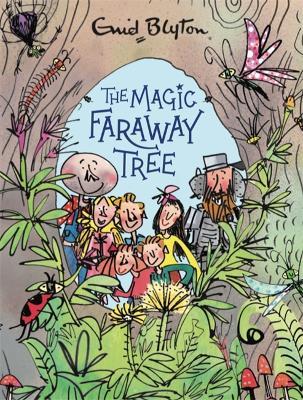 The Magic Faraway Tree: The Magic Faraway Tree Deluxe Edition: Book 2 by Enid Blyton