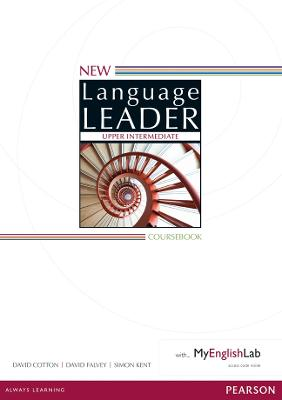 New Language Leader Upper Intermediate Coursebook with MyEnglishLab Pack by David Cotton