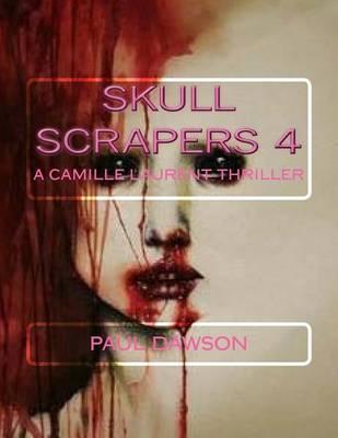 Skull Scrapers 4 by Paul Dawson
