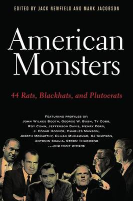 American Monsters by Jack Newfield