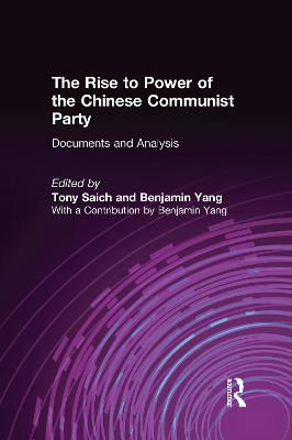 Rise to Power of the Chinese Communist Party by Tony Saich