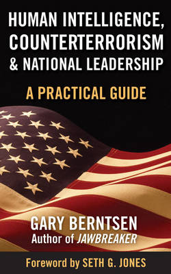 Human Intelligence, Counterterrorism, and National Leadership book