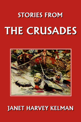 Stories from the Crusades by Janet Harvey
