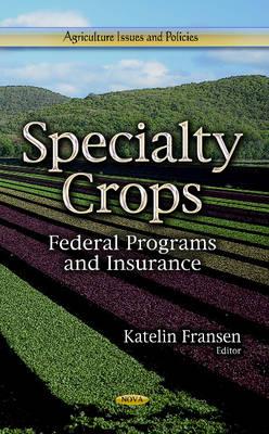 Specialty Crops by Katelin Fransen