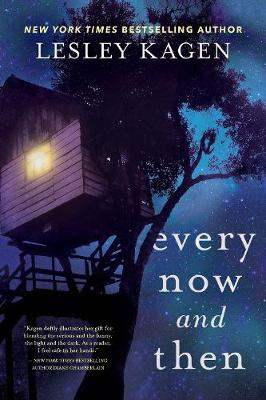 Every Now And Then: A Novel by Lesley Kagen