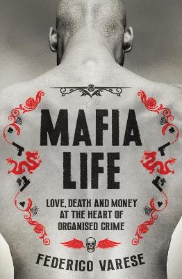 Mafia Life by Professor Federico Varese