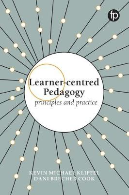 Learner-centred Pedagogy by Kevin Michael Klipfel
