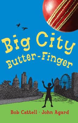 Big City Butter-Finger by Bob Cattell
