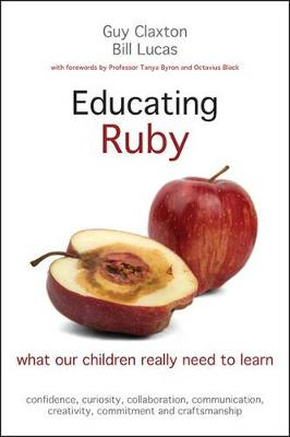 Educating Ruby by Guy Claxton