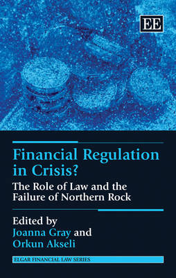 Financial Regulation in Crisis? by Joanna Gray