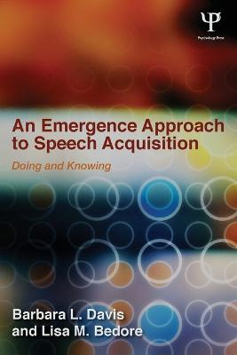 Emergence Approach to Speech Acquisition book
