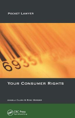 Your Consumer Rights by Angela Clark