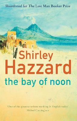 Bay Of Noon by Shirley Hazzard