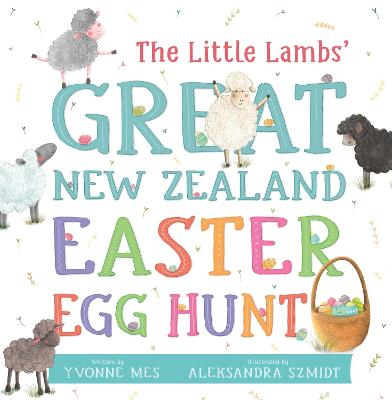 The Little Lambs' Great New Zealand Easter Egg Hunt book