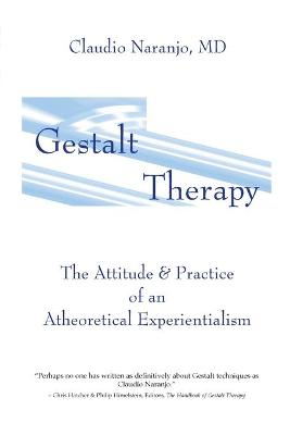 Gestalt Therapy by Claudio Naranjo