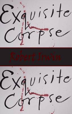 Exquisite Corpse by Robert Irwin