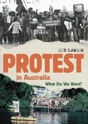 Protest in Australia by Sue Lawson