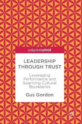 Leadership through Trust by Gus Gordon