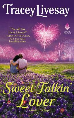 Sweet Talkin' Lover: A Girls Trip Novel book