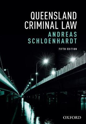 Queensland Criminal Law by Andreas Schloenhardt
