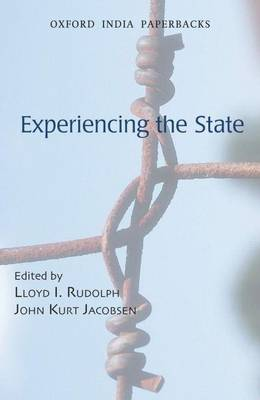Experiencing the State by Lloyd I. Rudolph