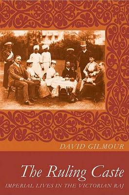 The Ruling Caste by David Gilmour
